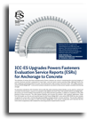 ICC-ES Upgrades Powers Fasteners Evaluation Service Reports (ESRs) for Anchorage to Concrete